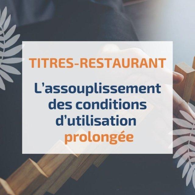 assouplissement-conditions-utilisation-des-titres-restaurant prolongee